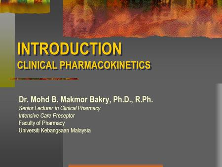 INTRODUCTION CLINICAL PHARMACOKINETICS