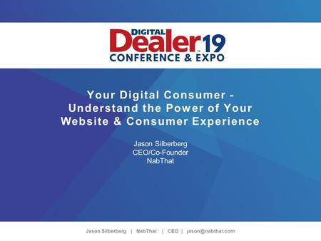 Jason Silberberg | NabThat | CEO | Your Digital Consumer - Understand the Power of Your Website & Consumer Experience Jason Silberberg.