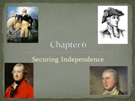 Securing Independence. Civil War or War for Independence? Loyalists (Tories) The role of slaves The role of Native Americans.
