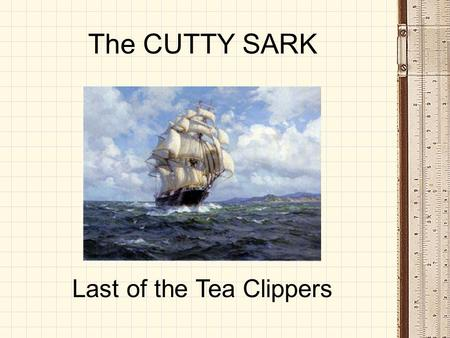 The CUTTY SARK Last of the Tea Clippers. 2 From Raw Materials…. The humble beginning of any ship model. Wood used varies from the familiar (pine, spruce,