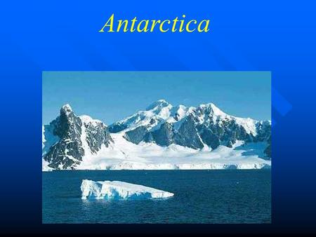 Antarctica. Map of Antarctica Discovery 1773 - Captain Cook - his wooden ship could not penetrate the ice ring. 1773 - Captain Cook - his wooden ship.