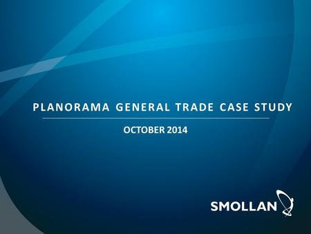 PLANORAMA GENERAL TRADE CASE STUDY OCTOBER 2014. In July 2014, Smollan Pakistan was tasked with a Pilot Project to test the use and functionality of PlanoData.