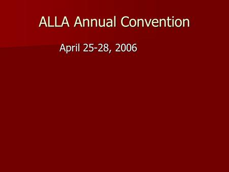 ALLA Annual Convention April 25-28, 2006. Collaboration with Faculty to Develop Course-integrated Library Orientations Jo Anne Bryant,