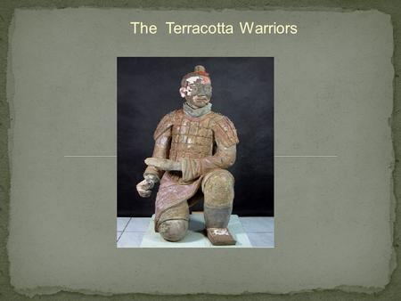 The Terracotta Warriors. The Terracotta Warriors were first discovered in 1974 in Xian, Shaanxi Province by locals while digging a water well 1.5 miles.
