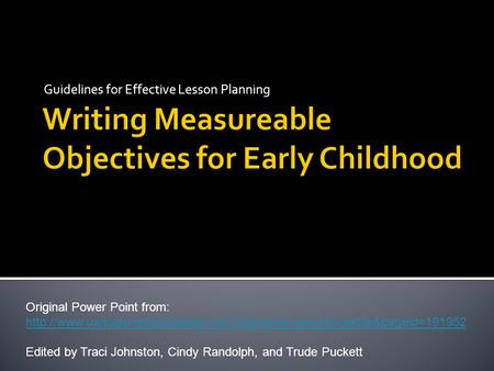 Guidelines for Effective Lesson Planning Original Power Point from: