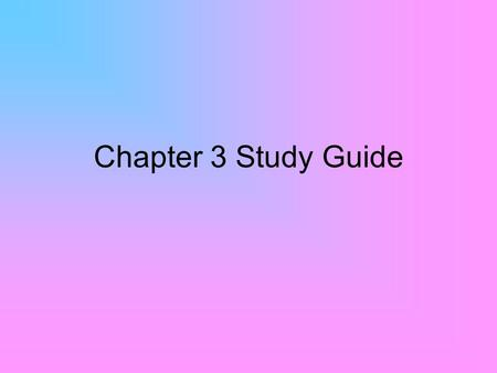Chapter 3 Study Guide. 1a. What is character? Possessing moral strength and integrity.
