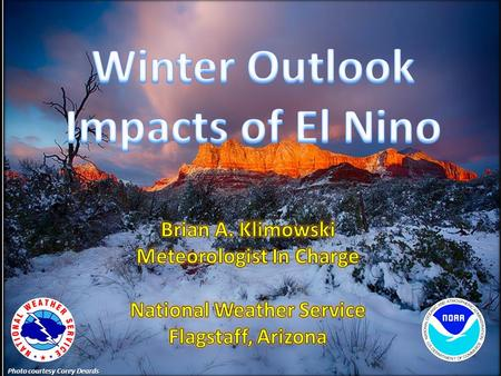 Photo courtesy Corey Deards. What is El Nino? El Nino Signal.