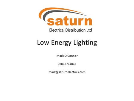 Low Energy Lighting Mark O'Connor 02887761863