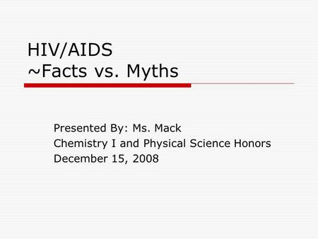 the myths and facts about acquired immune deficiency syndrome 5 myths about hiv /aids think you know  aids stands for acquired immune deficiency syndrome  health24 and the expert accept no.
