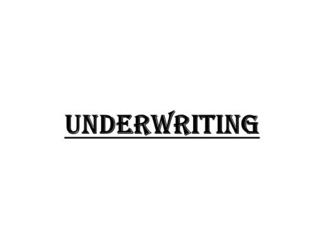 Underwriting. 1. The process by which investment bankers raise investment capital from investors on behalf of corporations and governments that are issuing.