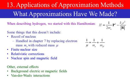 13. Applications of Approximation Methods