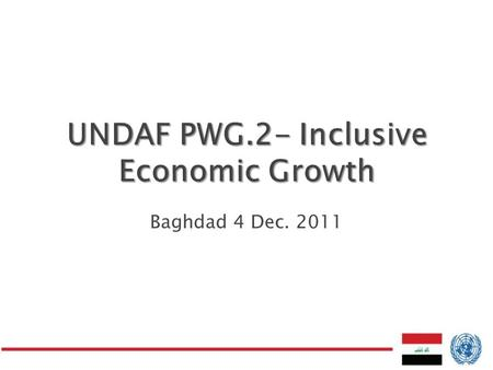 Baghdad 4 Dec. 2011.  Related to MDG ◦ MDG 1: Eradicate extreme poverty ◦ MDG 8: Develop a global partnership for development  National Vision: ◦ Increase.