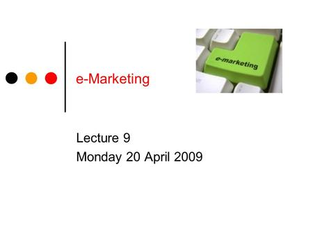 E-Marketing Lecture 9 Monday 20 April 2009. AB Associates The Plan Assignment 2 e-Marketing News Napster Case Study.
