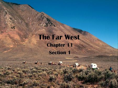 The Far West Chapter 11 Section 1. I. Oregon Country.
