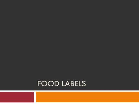 FOOD LABELS. Food Label Video 