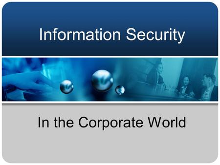 Information Security In the Corporate World. About Me Graduated from Utica College with a degree in Economic Crime Investigation (ECI) in Spring 2005.