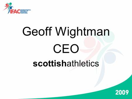 Geoff Wightman CEO scottishathletics. Dr Frank Dick OBE President EACA.