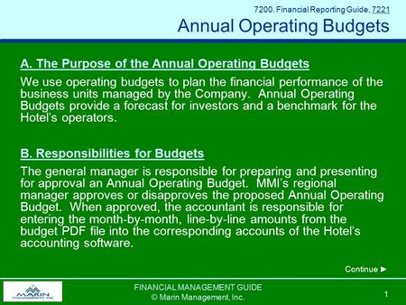 FINANCIAL MANAGEMENT GUIDE © Marin Management, Inc. 1 7200. Financial Reporting Guide, 7221 Annual Operating Budgets A. The Purpose of the Annual Operating.