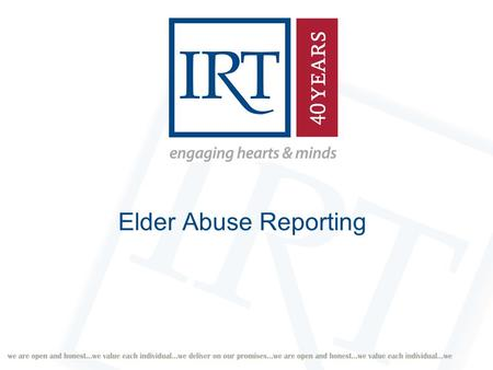 Elder Abuse Reporting. Reporting Processes Immediately Within 24 hours of the allegation? When the Approved Provider starts to suspect (on reasonable.