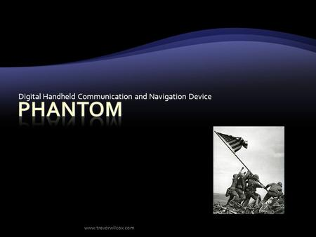 Digital Handheld Communication and Navigation Device www.trevorwilcox.com.