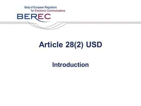Article 28(2) USD Introduction. The Problem Fraud and Misuse scale Evolving risks Impact on end users –Direct financial impact –Direct inconvenience Indirect.
