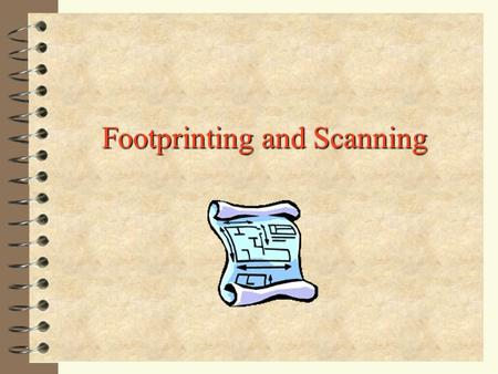 Footprinting and Scanning
