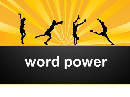 Word power. What benefits can sports bring to us?