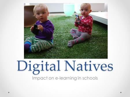 "Digital Natives Impact on e-learning in schools. ""One student walks across campus listening to an iPod; another is engrossed in text messaging on her."