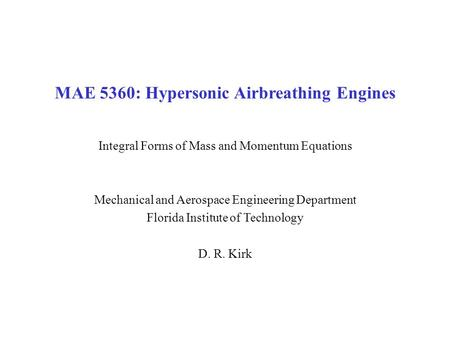 MAE 5360: Hypersonic Airbreathing Engines