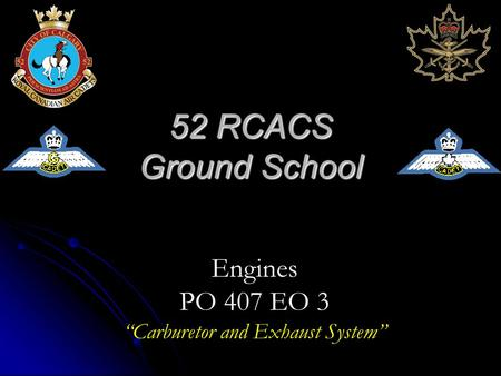 "52 RCACS Ground School Engines PO 407 EO 3 ""Carburetor and Exhaust System"""