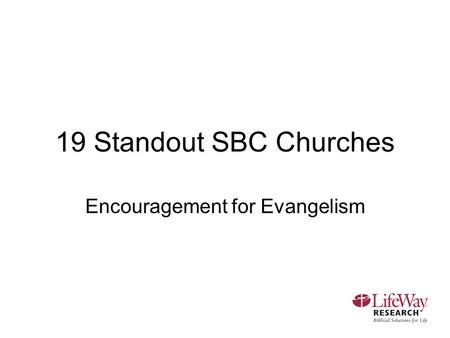 19 Standout SBC Churches Encouragement for Evangelism.