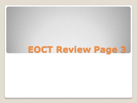 EOCT Review Page 3. Chapter 13 1. All goods and services produced IN a country in a given year. 2. GDP only includes goods and services produced in the.