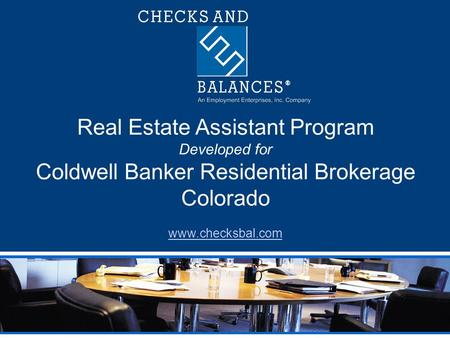 Real Estate Assistant Program Developed for Coldwell Banker Residential Brokerage Colorado www.checksbal.com.