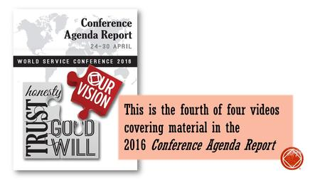 This is the fourth of four videos covering material in the 2016 Conference Agenda Report ®