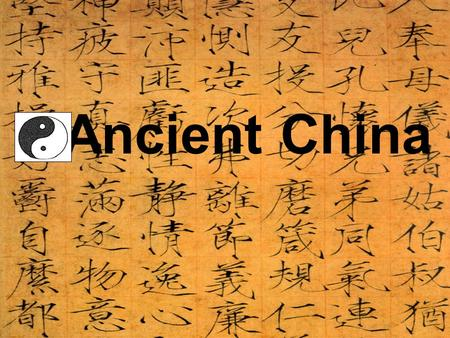 Ancient China.