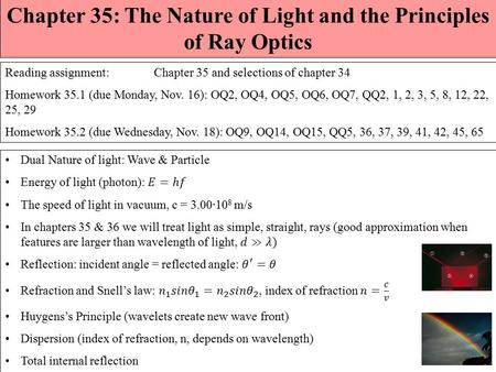 Chapter 35: The Nature of Light and the Principles of Ray Optics
