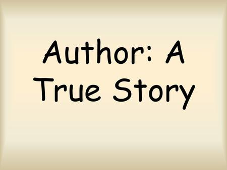 Author: A True Story. acceptance ac-cep-tance noun After the brother and sister stopped arguing and began to show acceptance the entire family was happy.