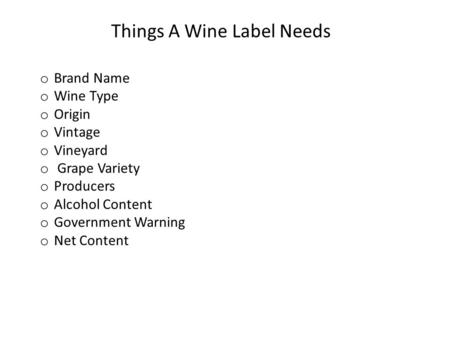Things A Wine Label Needs