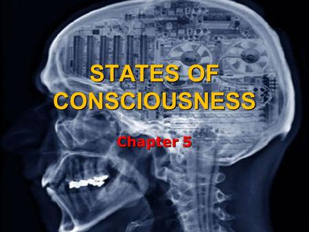 STATES OF CONSCIOUSNESS Chapter 5. PSYCH IN THE NEWS Why would an esteemed university president jeopardize his family's comfortable upper- middle class.