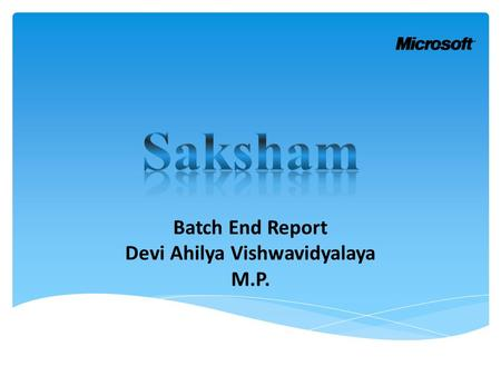 Batch End Report Devi Ahilya Vishwavidyalaya M.P..