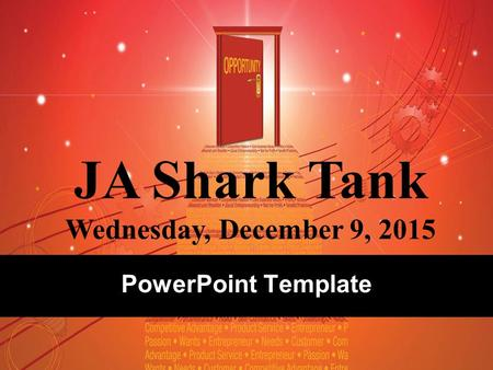 PowerPoint Template JA Shark Tank Wednesday, December 9, 2015.