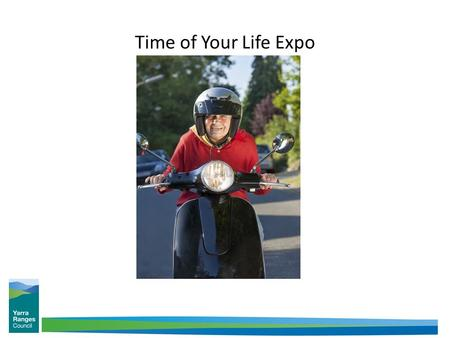 Time of Your Life Expo. Healthy and Active Ageing Population Ageing presents great opportunities to challenge our thinking about how we can best create.