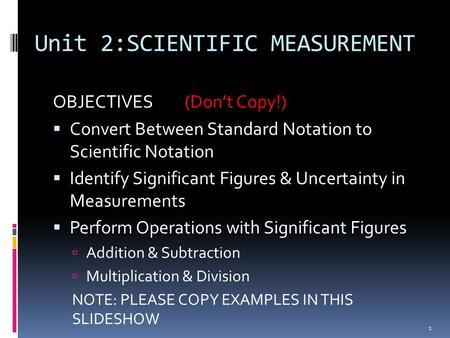 Unit 2:SCIENTIFIC MEASUREMENT