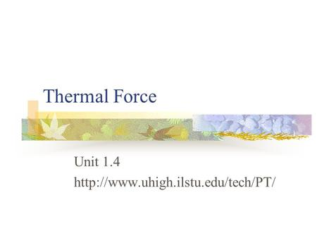Thermal Force Unit 1.4