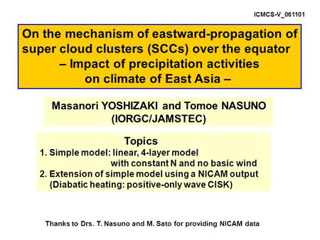 On the mechanism of eastward-propagation of super cloud clusters (SCCs) over the equator – Impact of precipitation activities on climate of East Asia –