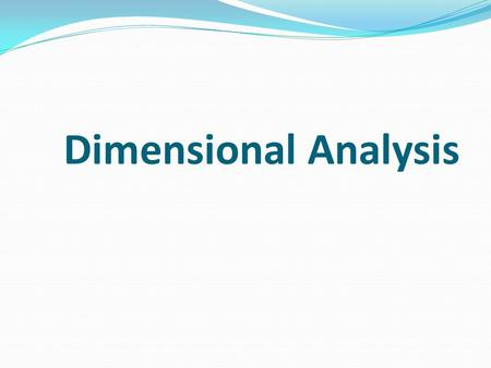 Dimensional Analysis. It is a pure mathematical technique to establish a relationship between physical quantities involved in a fluid phenomenon by considering.