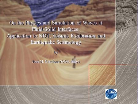 On the Physics and Simulation of Waves at Fluid-Solid Interfaces: Application to NDT, Seismic Exploration and Earthquake Seismology by José M. Carcione.