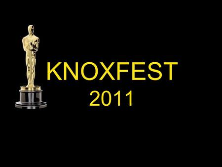 KNOXFEST 2011. Overview IT at Knox Prep Informal Knoxfest 2010 Success led to Year 5 Short Film Festival Who was involved...