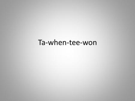 "Ta-when-tee-won. Voice Paralanguage – vocal qualities ""assist"" language Disfluencies – disruptions in the flow of words – Verbal Junk (um, uh, like, and."