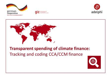 Transparent spending of climate finance: Tracking and coding CCA/CCM finance.